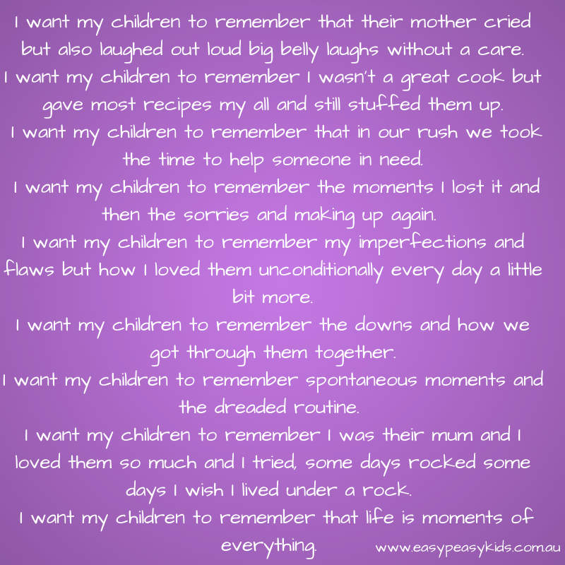 I want my children to remember that-6